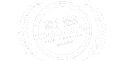Mile High Horror Film Festival - 2020 Laurel